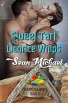 Sweet Tart and Licorice Whips (Hard Candy, #3)
