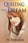 Questing for a Dream by P.D. Workman