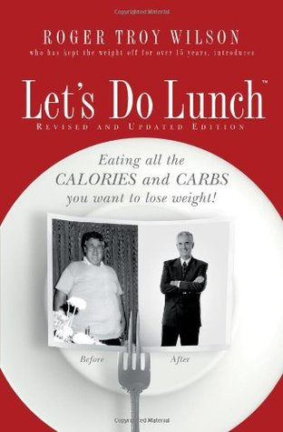 Let's Do Lunch by Roger Troy Wilson