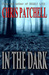 In the Dark by Chris Patchell