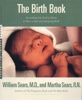 The Birth Book by William Sears
