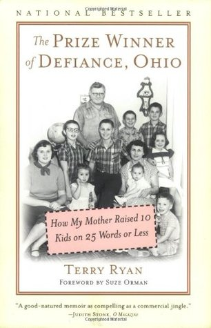The Prize Winner of Defiance, Ohio by Terry Ryan