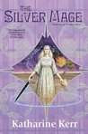 The Silver Mage (Deverry, #15; The Dragon Mage, #7)