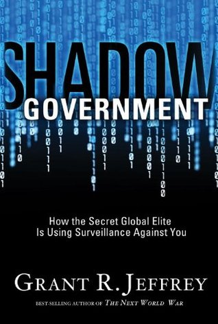 Shadow Government by Grant R. Jeffrey