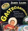 Gastroanomalies: Questionable Culinary Creations from the Golden Age of American Cookery