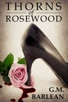 Thorns of Rosewood (Rosewood Series, #1)