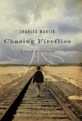 Chasing Fireflies by Charles Martin