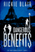 Dangerous Benefits (Ruby Danger, #2)