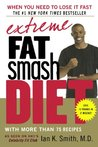 Extreme Fat Smash Diet by Ian K. Smith