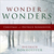 Wonder of Wonders: Christmas with Dietrich Bonhoeffer
