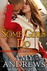 Some Girls Do (Outback Heat, #1)