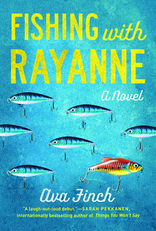 Fishing with RayAnne: A Novel