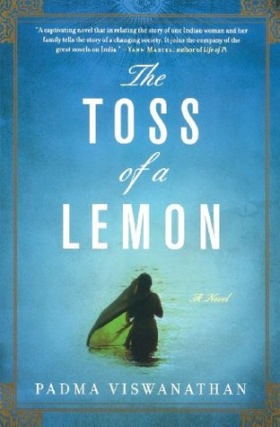 The Toss of a Lemon by Padma Viswanathan