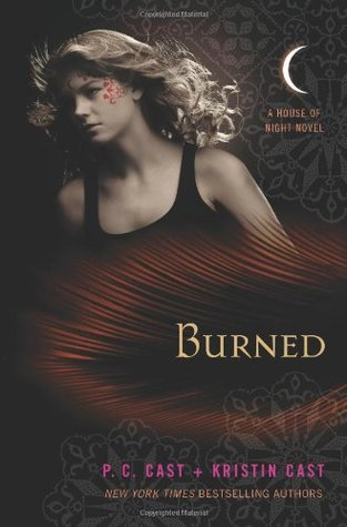 Burned: A House of Night Novel (House of Night, #7)