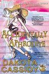 Accidentally Aphrodite (Accidentals, #10)