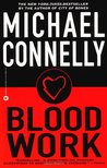 Blood Work (Harry Bosch Universe, #7; Terry McCaleb #1)
