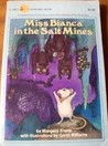 Miss Bianca in the Salt Mines (The Rescuers, #4)