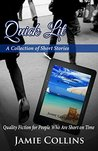 Quick Lit: Quality Fiction for People Who Are Short on Time