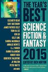 The Year's Best Science Fiction & Fantasy 2015 Edition by Rich Horton