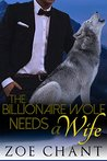 The Billionaire Wolf Needs a Wife: BBW Wolf Shifter BWWM Paranormal Romance (Ranch Romeos Book 2)