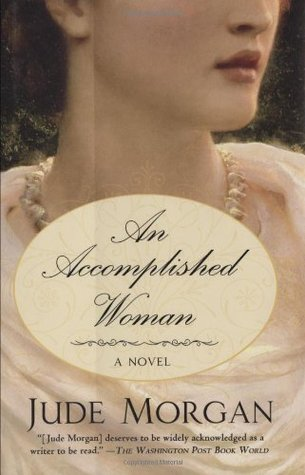 An Accomplished Woman by Jude Morgan