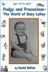 Pudgy and Precocious - The World of Baby LeRoy
