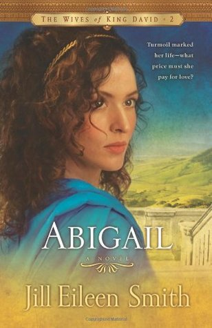 Abigail (The Wives of King David, #2)