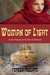 Woman of Light: A novel based on the life of Deborah