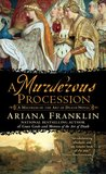 A Murderous Procession (Mistress of the Art of Death #4)
