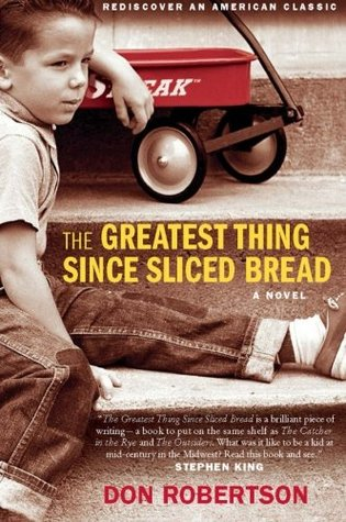 The Greatest Thing Since Sliced Bread by Don Robertson