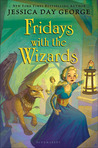 Fridays with the Wizards (Castle Glower #4)