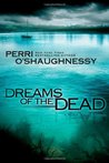 Dreams of the Dead (Nina Reilly, #13)