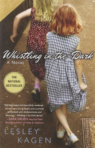 Whistling In the Dark by Lesley Kagen