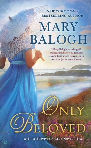 Only Beloved (Survivors Club) - Mary Balogh