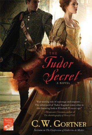 The Tudor Secret by C.W. Gortner