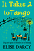 It Takes 2 to Tango (Living Apart Together, #2)