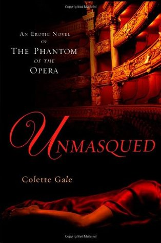 Unmasqued by Colette Gale