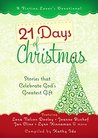 21 Days of Christmas: Stories that Celebrate God's Gift