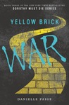 Cover of Yellow Brick War (Dorothy Must Die, #3)