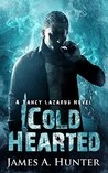 Cold Hearted (Yancy Lazarus #2)