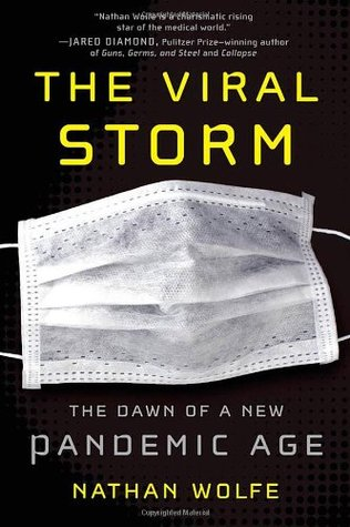 The Viral Storm by Nathan Wolfe