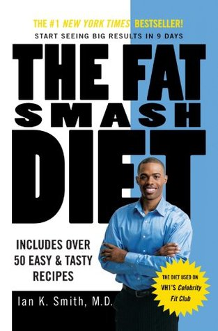 The Fat Smash Diet by Ian K. Smith