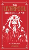 Liverpool Miscellany, The