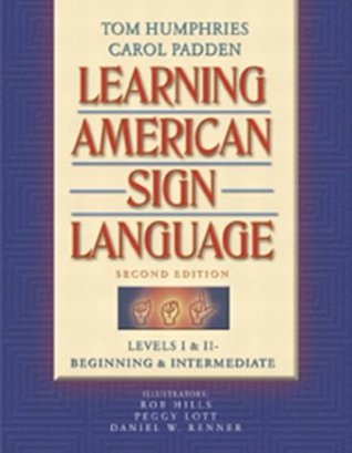Learning American Sign Language by Tom Humphries