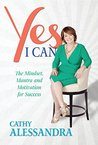 Yes I Can: The Mi...