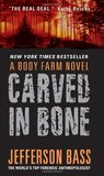 Carved in Bone (Body Farm #1)