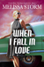 When I Fall in Love (Cupid's Bow - First Generation, #1)