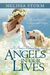 Angels in Our Lives by Melissa Storm
