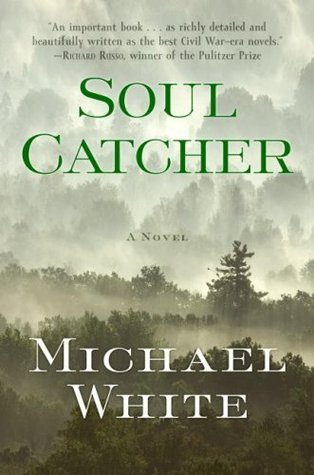 Soul Catcher by Michael C. White