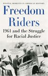 Freedom Riders by Raymond Arsenault